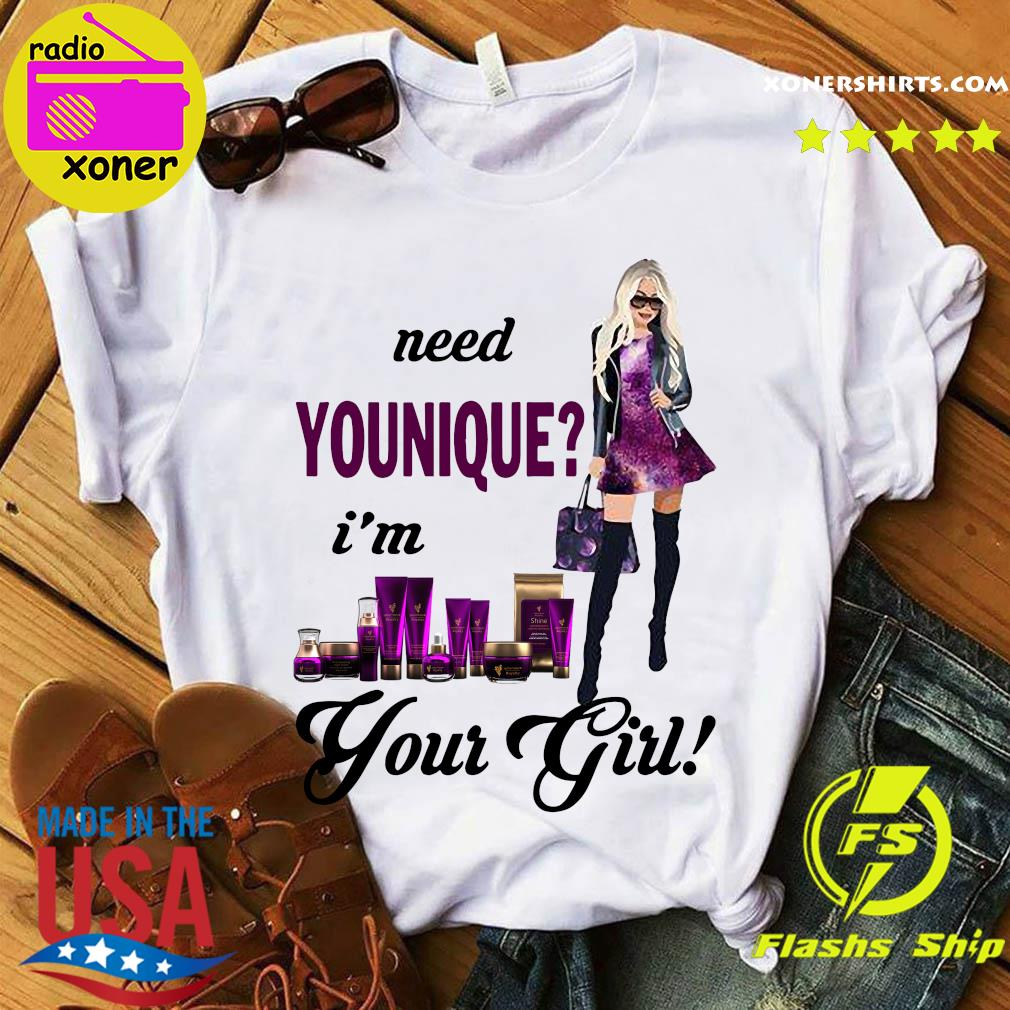 Need Younique I'm Your Girl Shirt