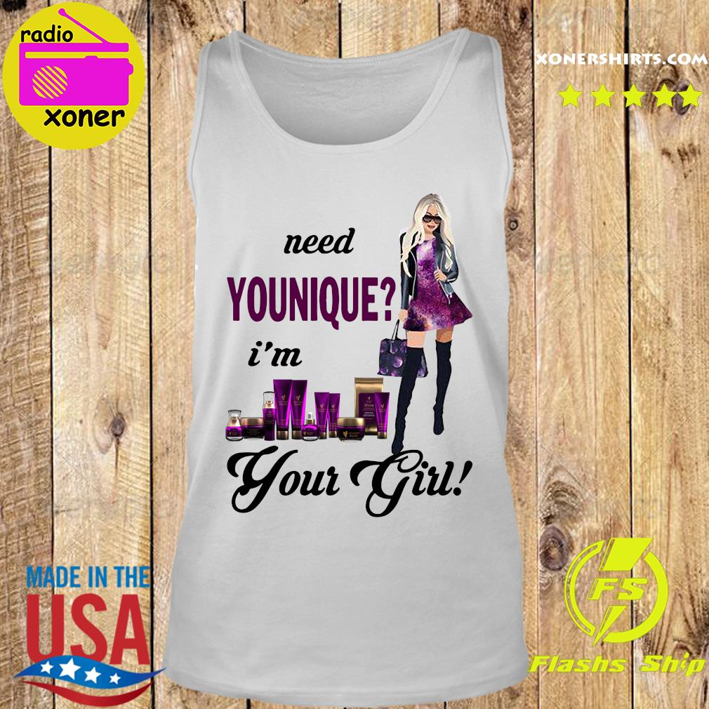 Need Younique I'm Your Girl Shirt Tank top