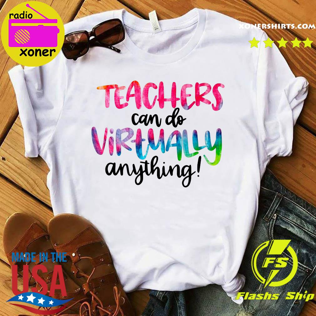 Official Teachers Can Do Virtually Anything T-Shirt