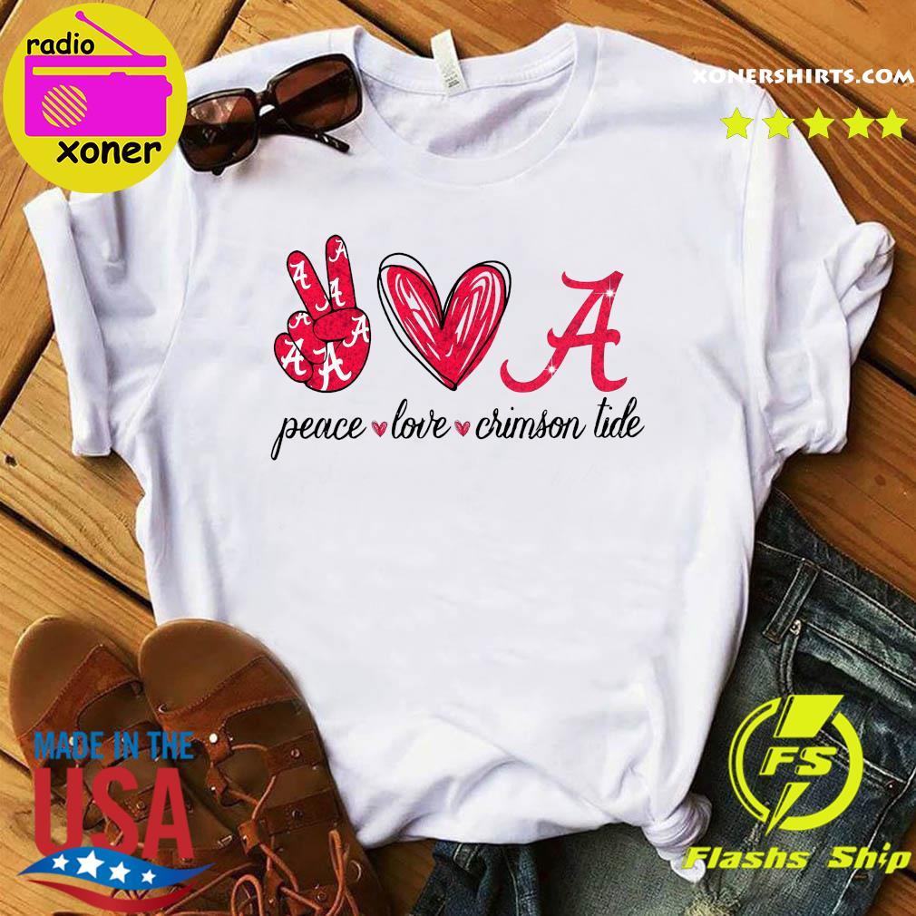 Peace Love Crimson Tide Shirt