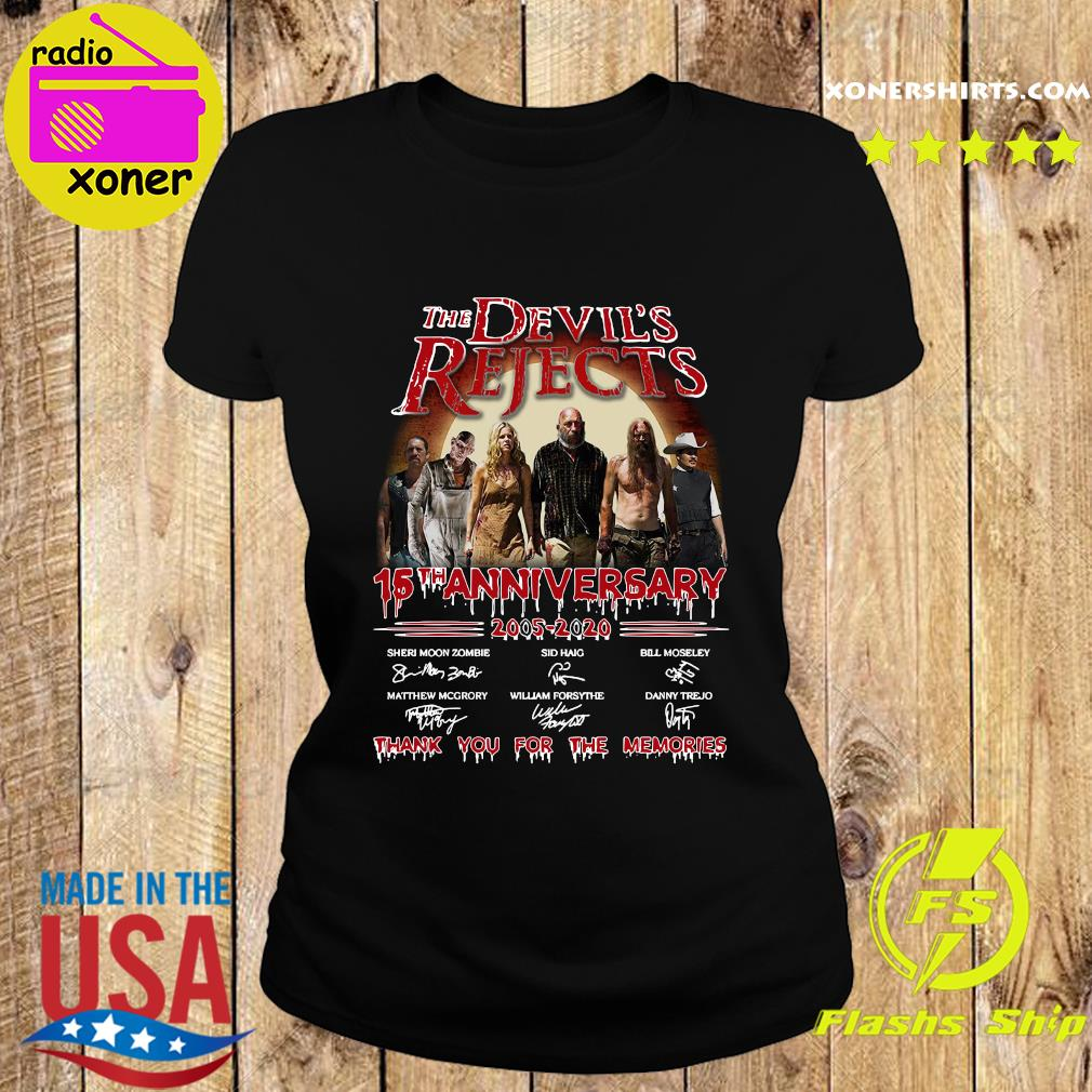 The Devil_s Rejects 15th Anniversary 2005 2020 Thank You For The Memories Signature Shirt Ladies tee