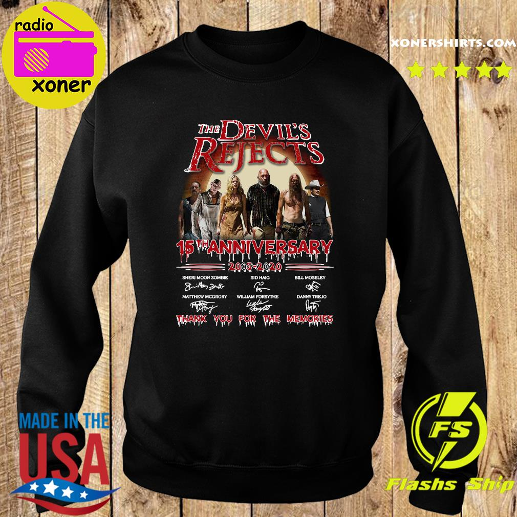 The Devil_s Rejects 15th Anniversary 2005 2020 Thank You For The Memories Signature Shirt Sweater