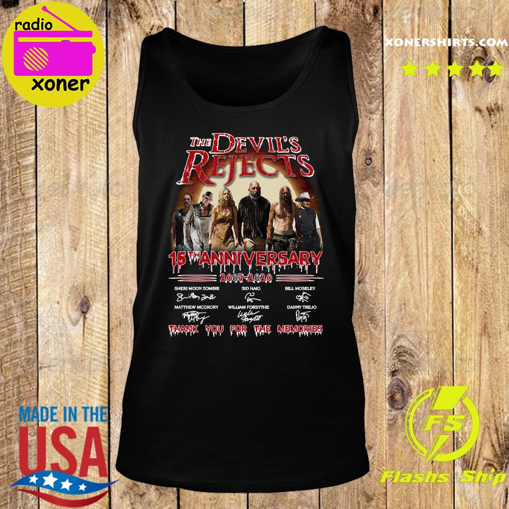 The Devil_s Rejects 15th Anniversary 2005 2020 Thank You For The Memories Signature Shirt Tank top