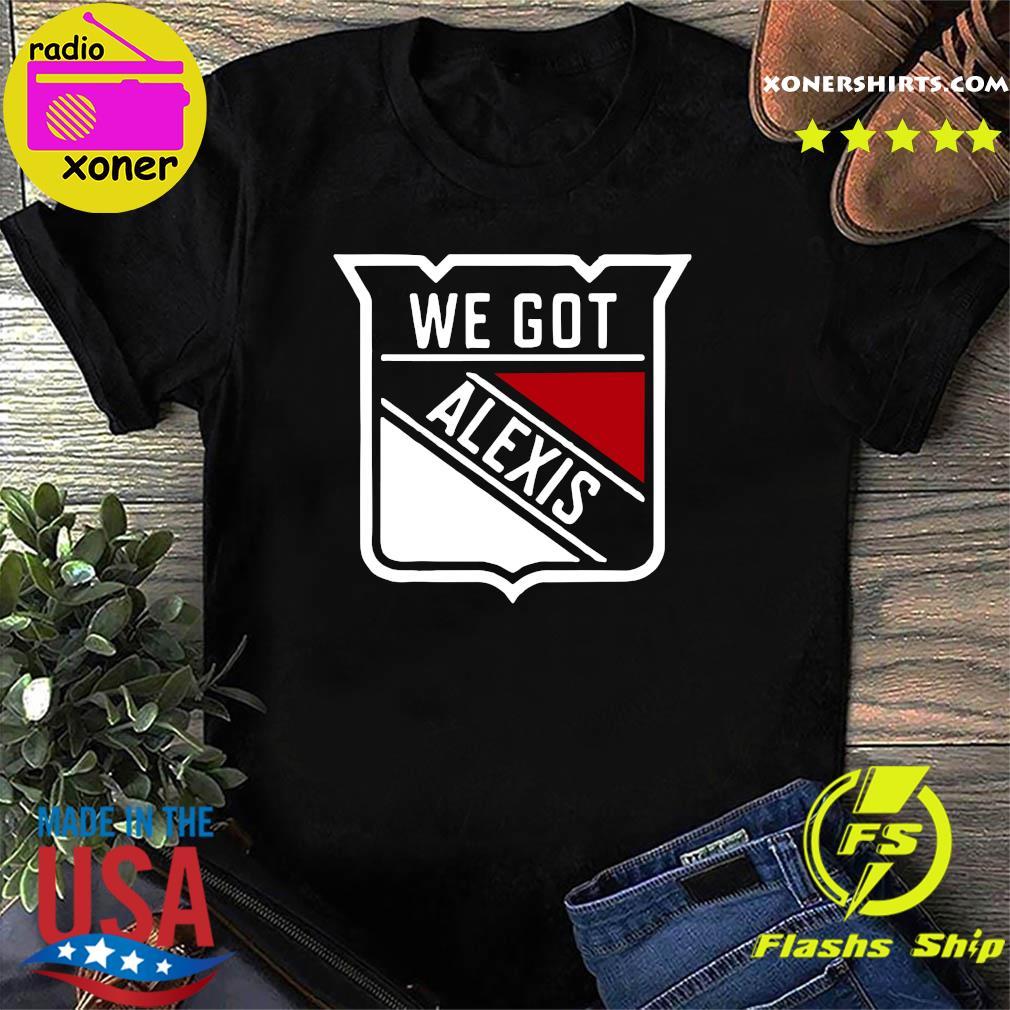 We Got Alexis New York Hockey Shirt