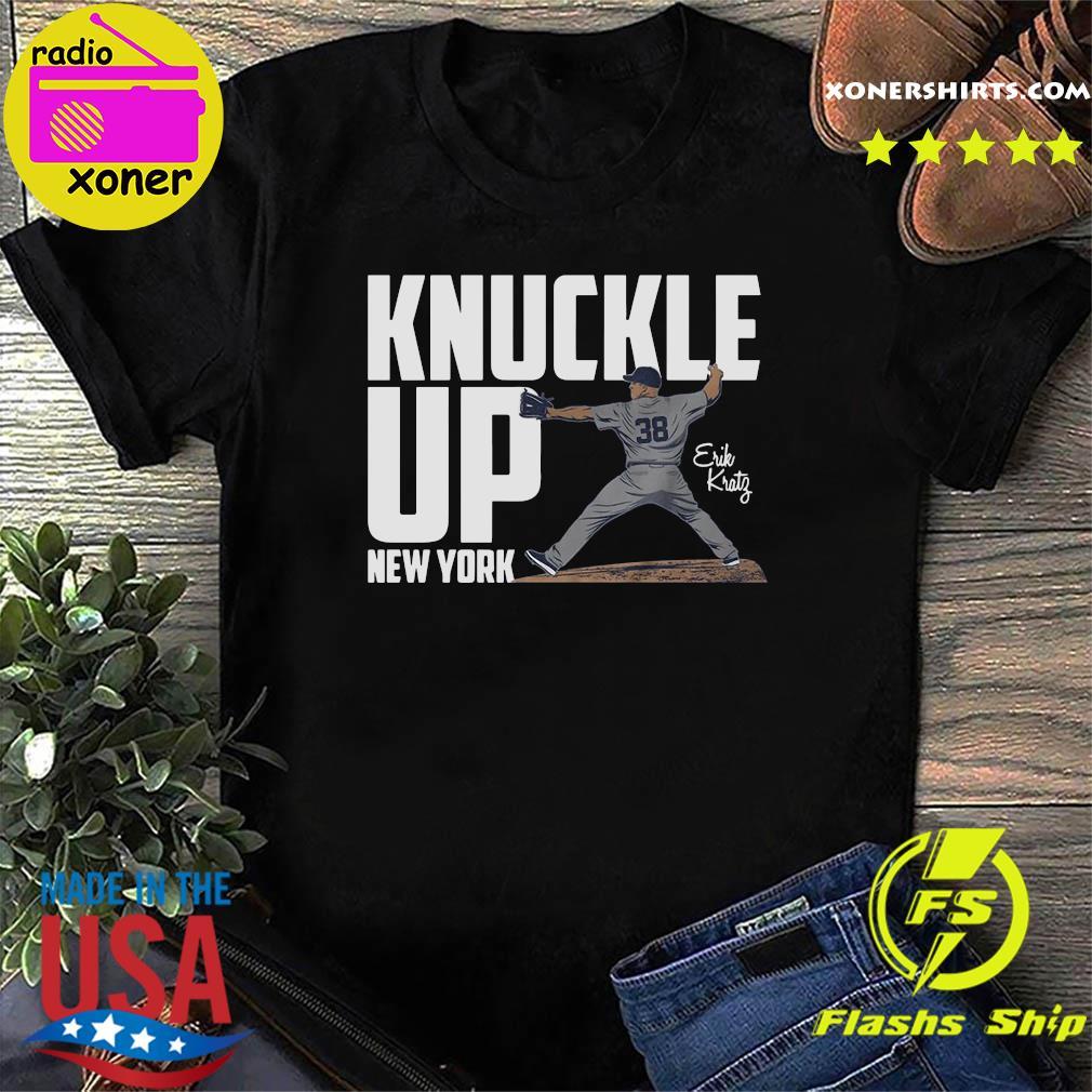 38 Knuckle Up New York Erik Kratz Shirt