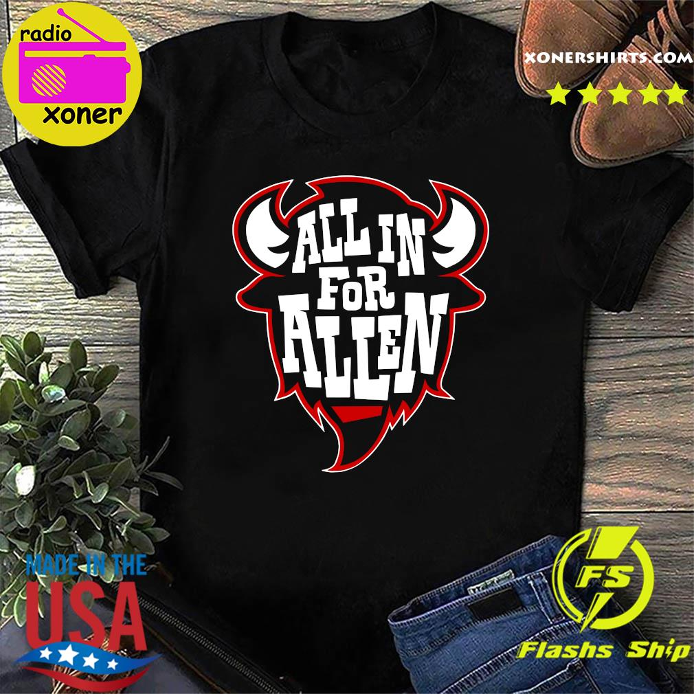 All In For Allen Shirt