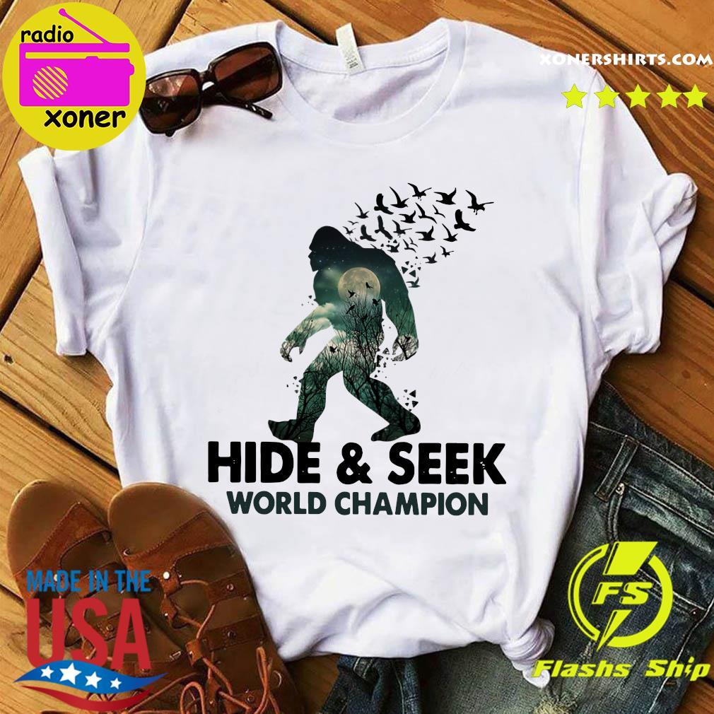 Bigfoot Hide And Seek World Champion Shirt