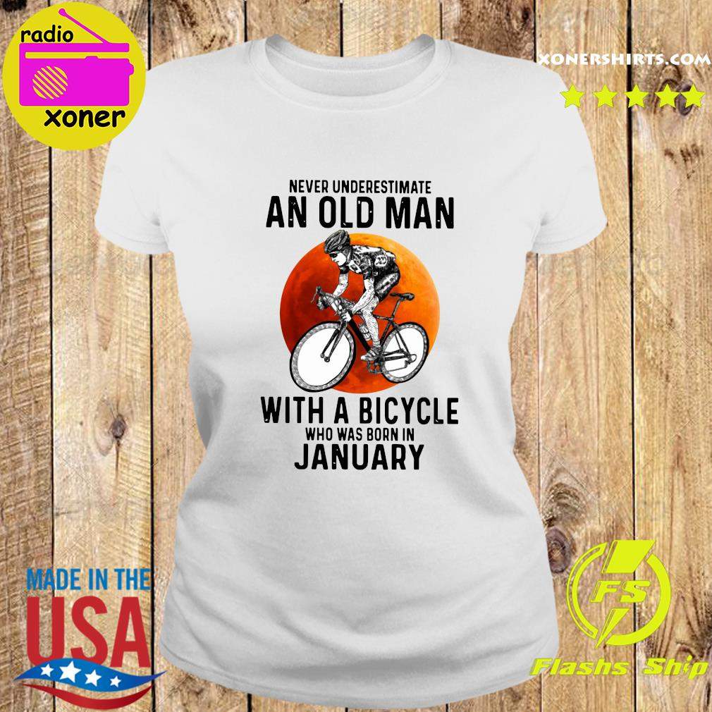 Never Underestimate An Old Man With A Bicycle Who Was Born In January Moon Shirt Ladies tee