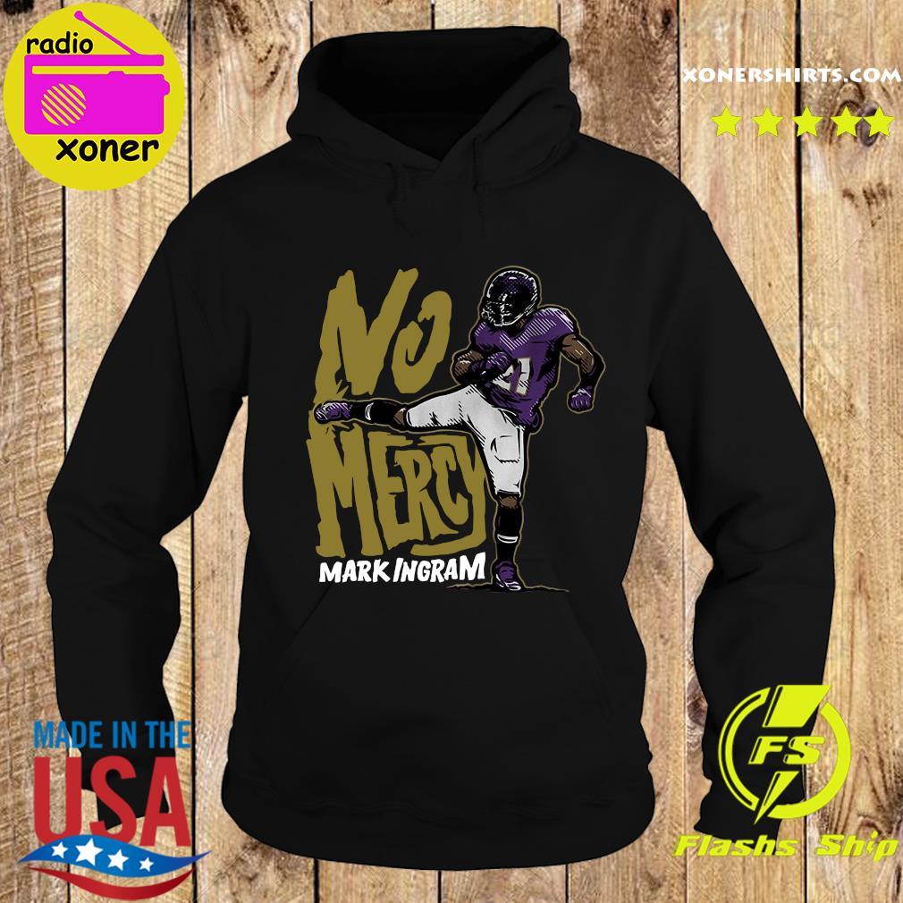 No Mercy Mark Ingram Shirt Hoodie