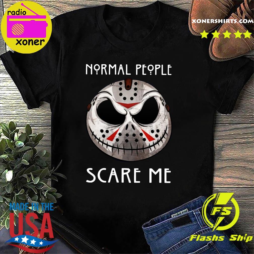 Official Jason Voorhees Jack Skellington Normal People Scare Me Shirt