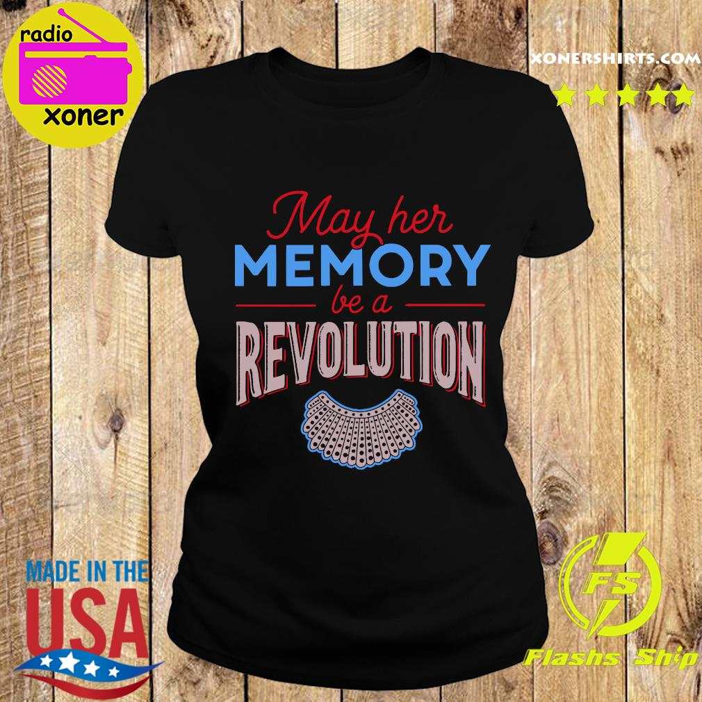 RBG May Her Memory Be A Revolution Shirt Ladies tee