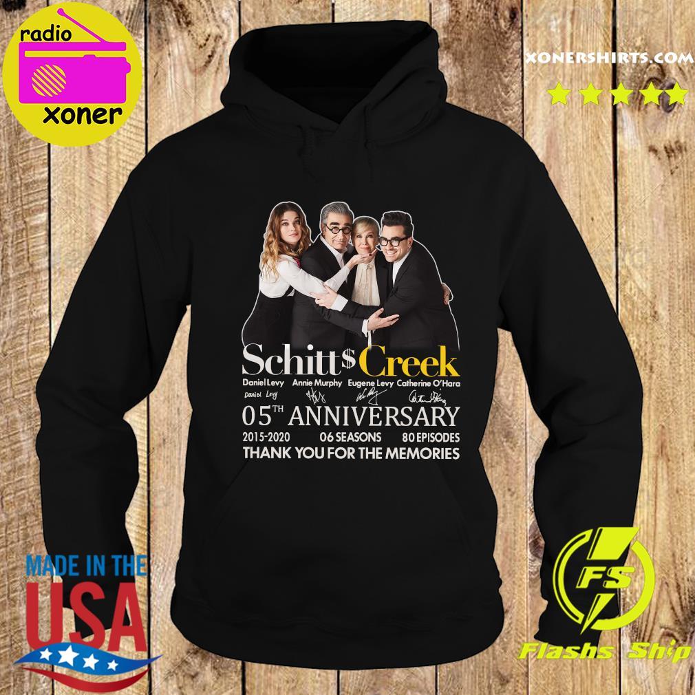 Schitt Creek 05 Anniversary 2015 2020 06 Seasons 80 Episodes Thank You For The Memories Signatures Shirt Hoodie