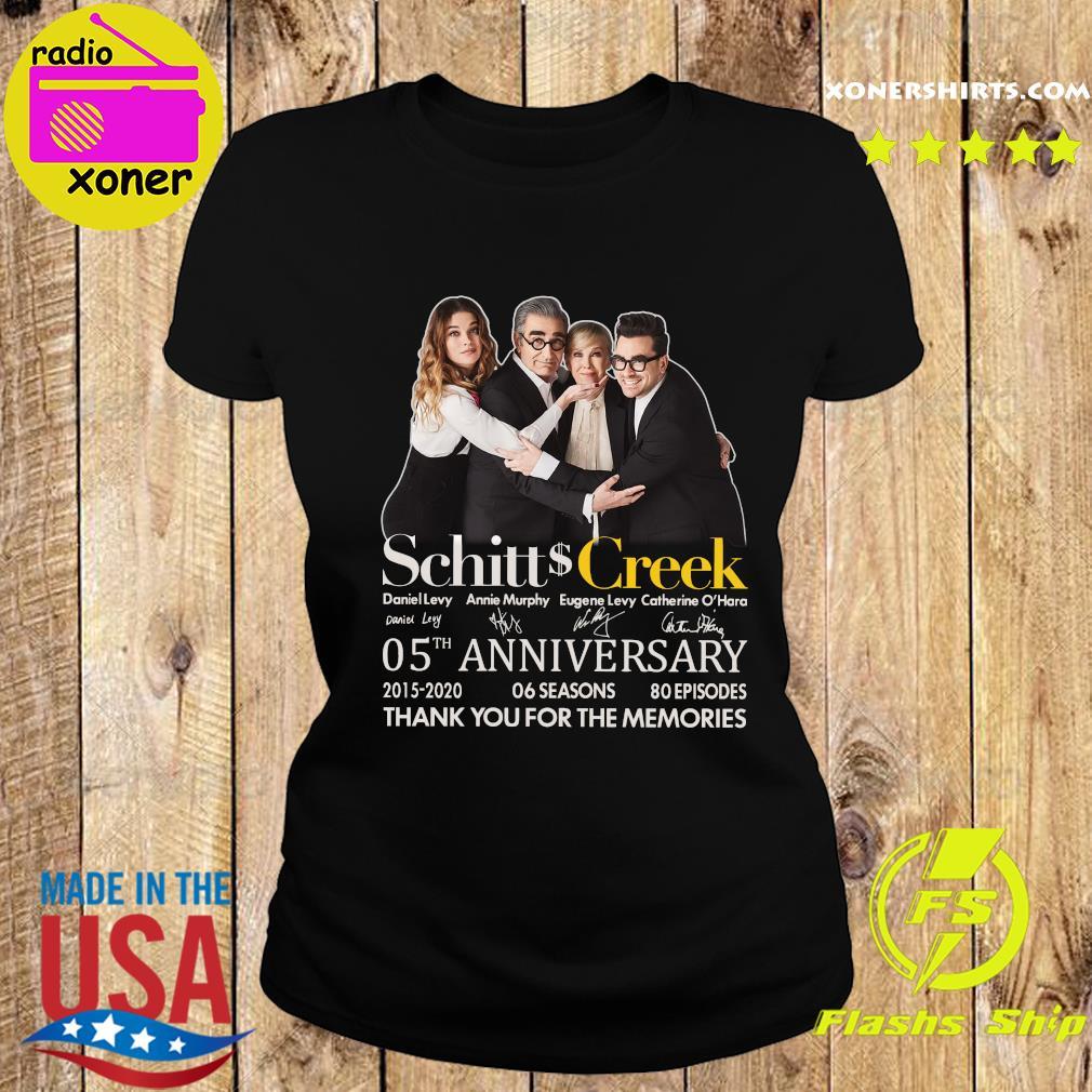 Schitt Creek 05 Anniversary 2015 2020 06 Seasons 80 Episodes Thank You For The Memories Signatures Shirt Ladies tee