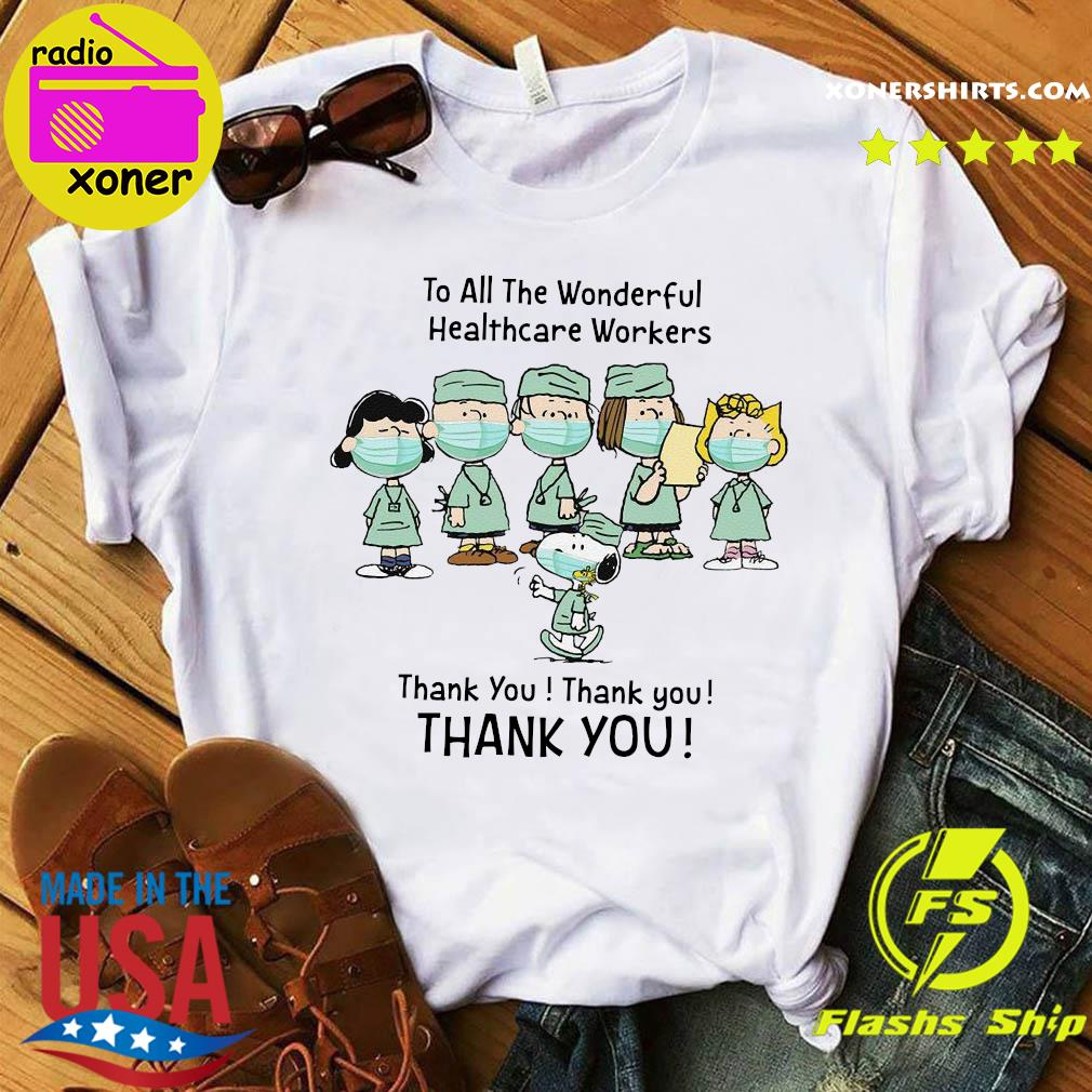 The Peanuts to all the wonderful healthcare workers thank you official t-shirt
