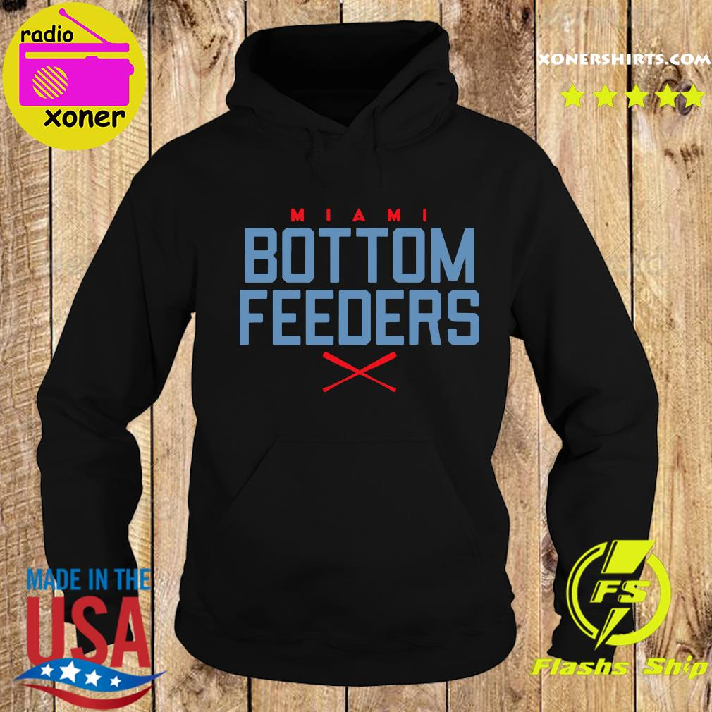 Bottom Feeders Miami Baseball T-Shirt Hoodie