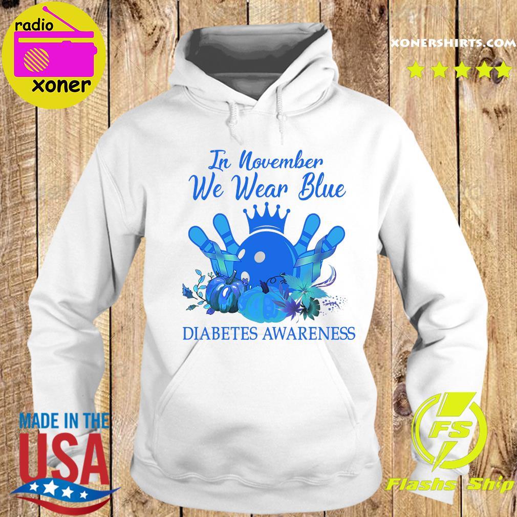 Bowling In November We Wear Blue Diabetes Awareness Shirt Hoodie