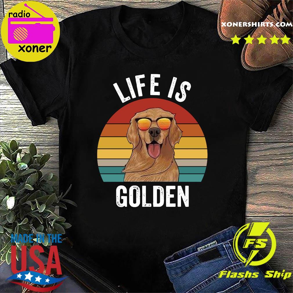 Life Is Golden Vintage Shirt