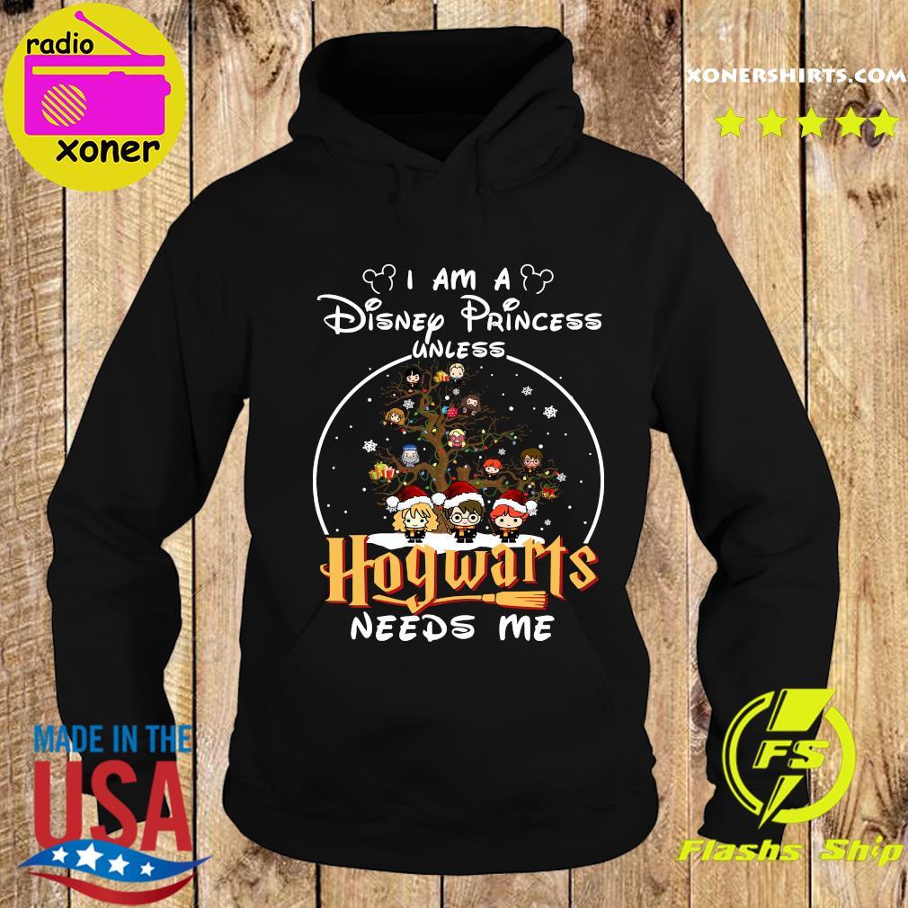 Merry Christmas I Am A Disney Princess Unless Hogwarts Needs Me Harry Potter Shirt Hoodie