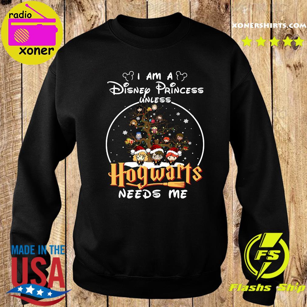 Merry Christmas I Am A Disney Princess Unless Hogwarts Needs Me Harry Potter Shirt Sweater