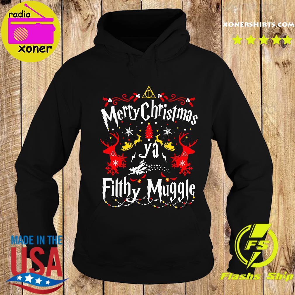 Merry Christmas Ya Filthy Muggle Shirt Hoodie