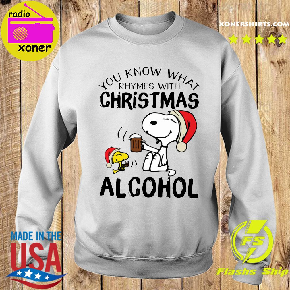 Snoopy And Woodstock You Know What Rhymes With Christmas Alcohol Sweatshirt