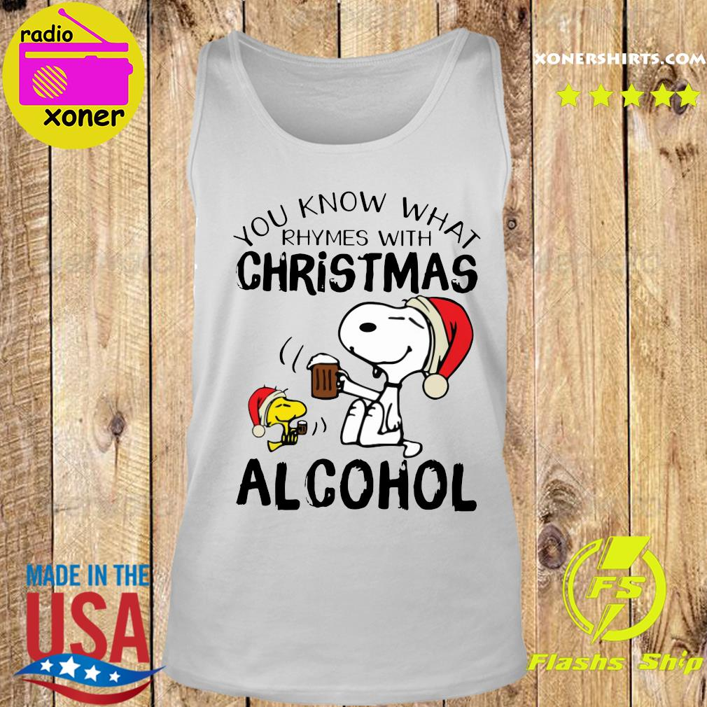 Snoopy And Woodstock You Know What Rhymes With Christmas Alcohol Sweats Tank top