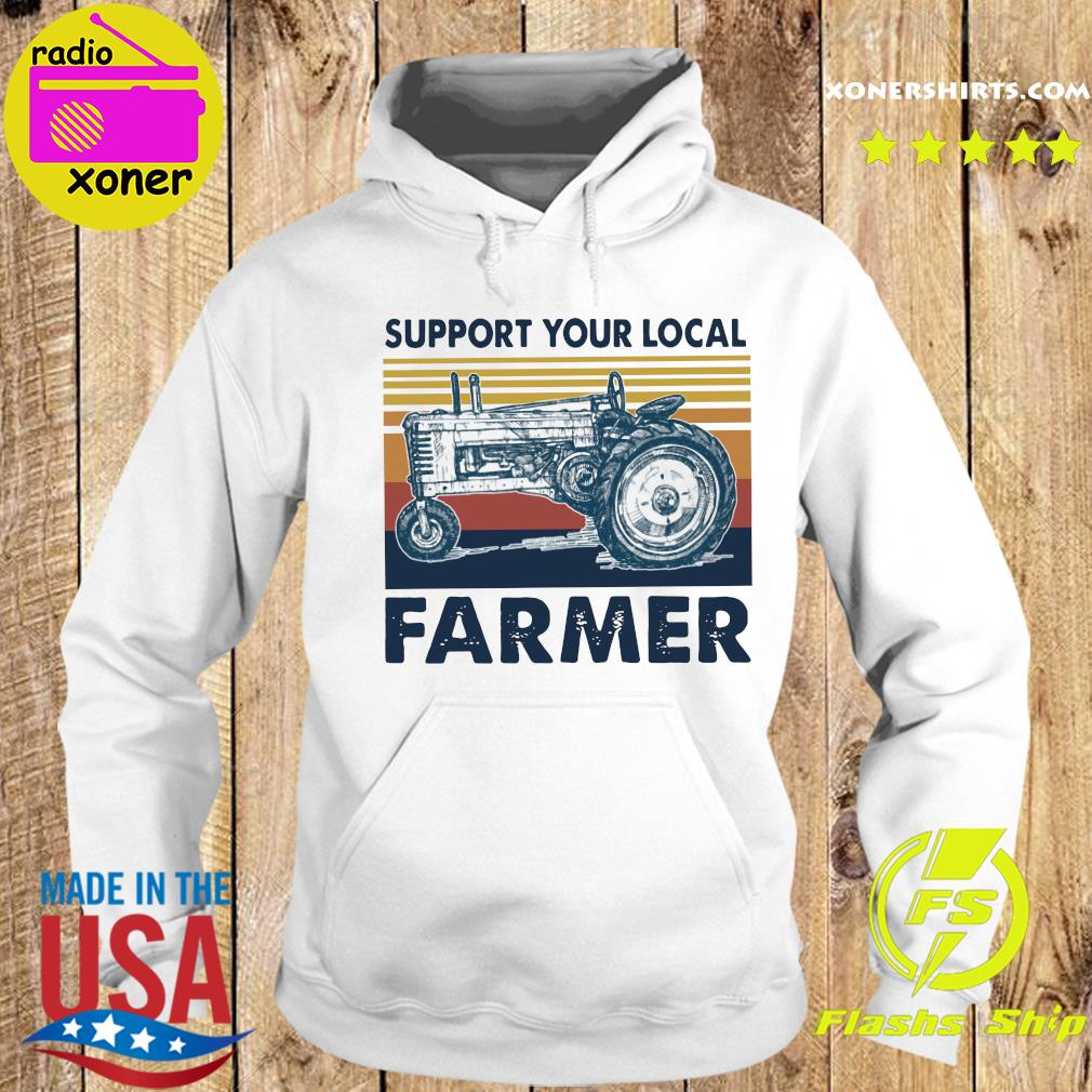 Vintage Support Your Local Farmer Classic T-Shirt Hoodie