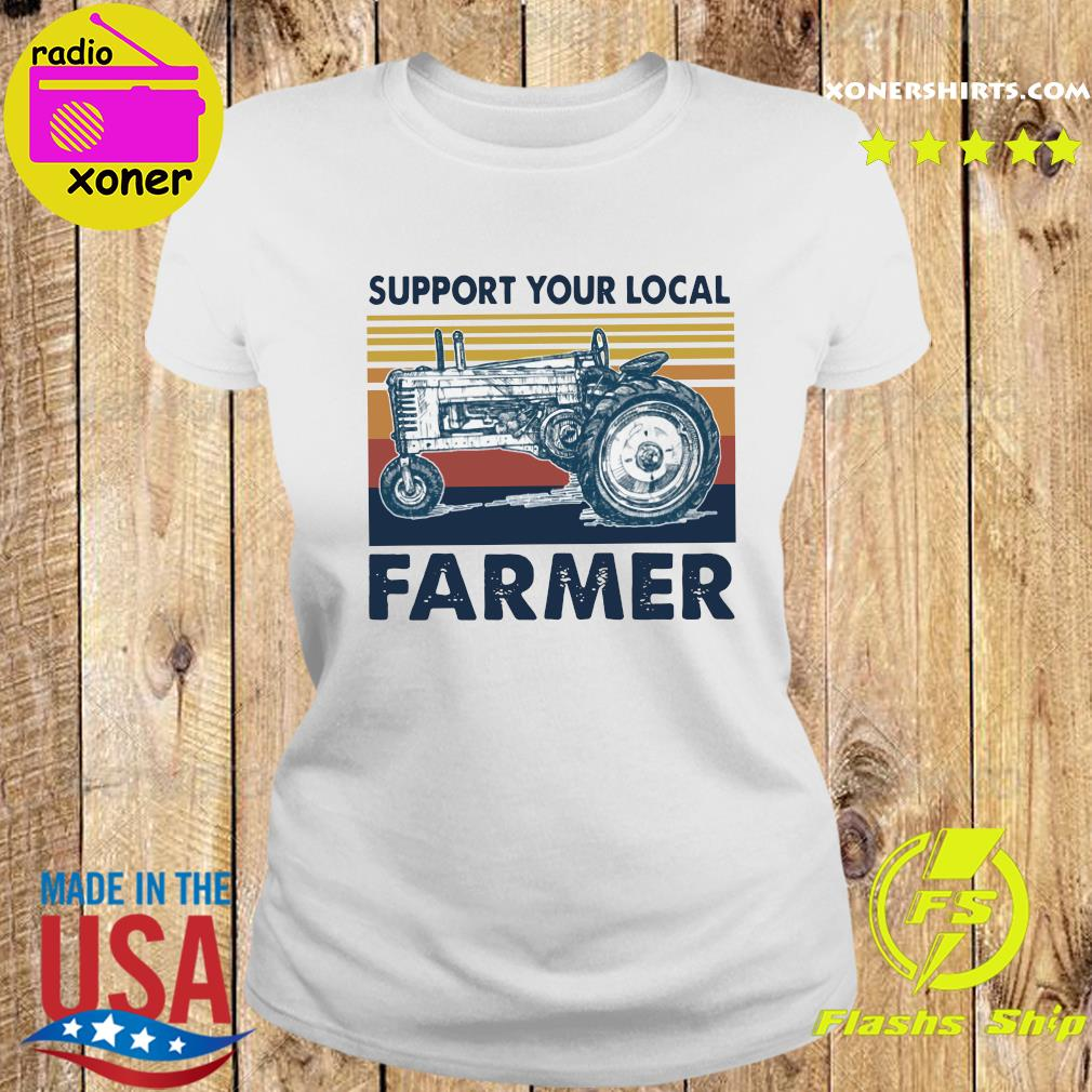 Vintage Support Your Local Farmer Classic T-Shirt Ladies tee