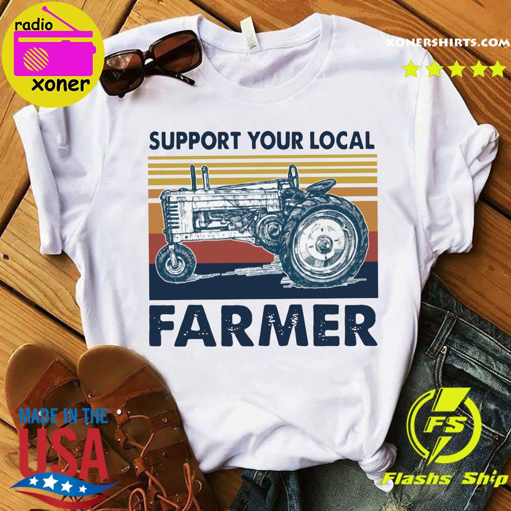 Vintage Support Your Local Farmer Classic T-Shirt Shirt