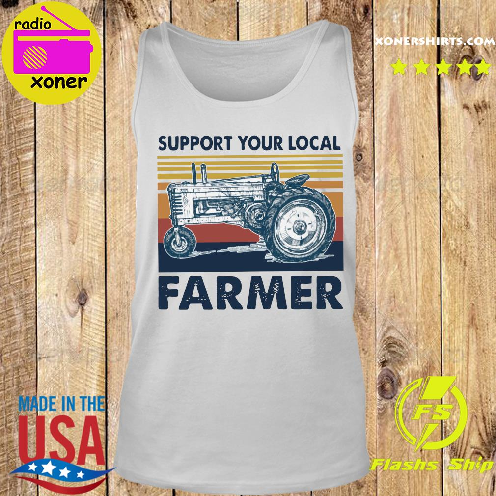 Vintage Support Your Local Farmer Classic T-Shirt Tank top