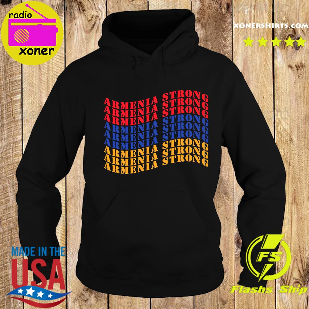 Waving Armenia Strong Flag Colors Shirt Hoodie
