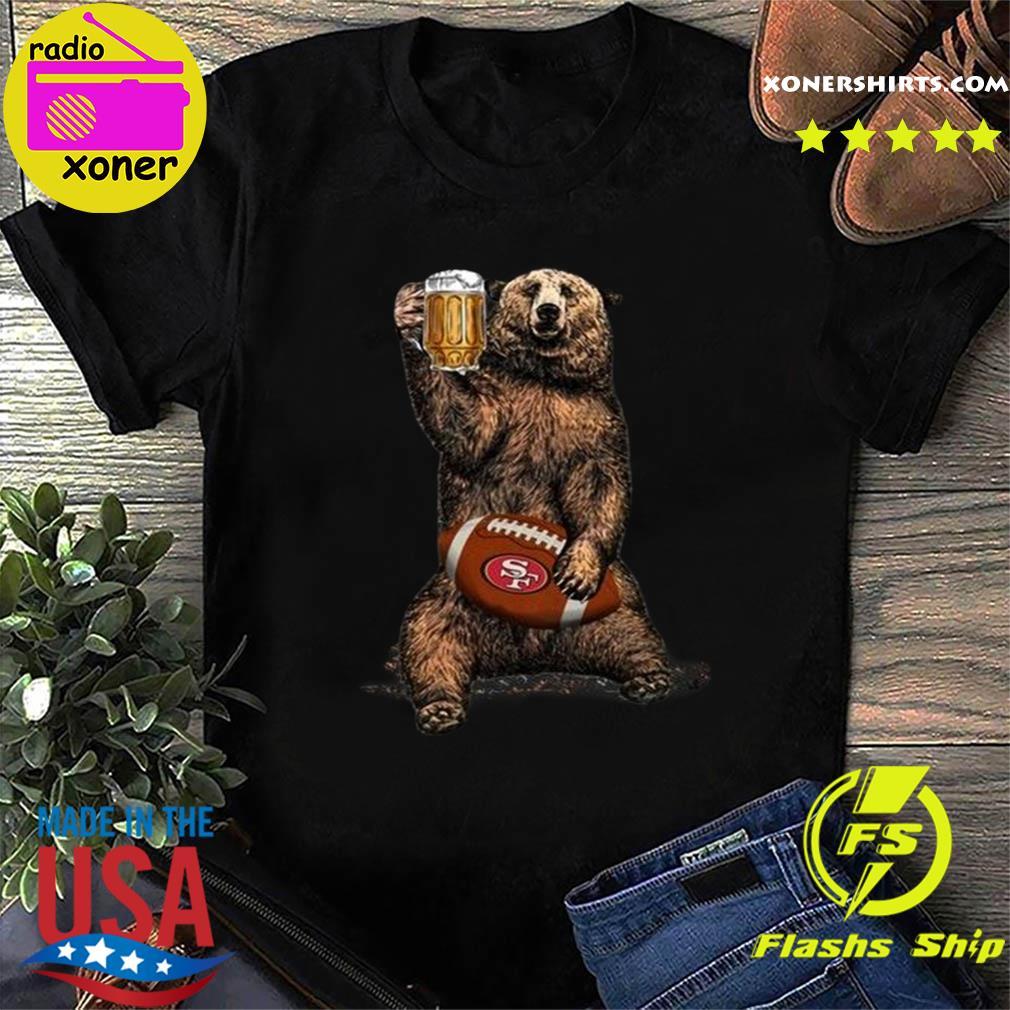 Bear Hug San Francisco 49ers Football Drink Beer Shirt