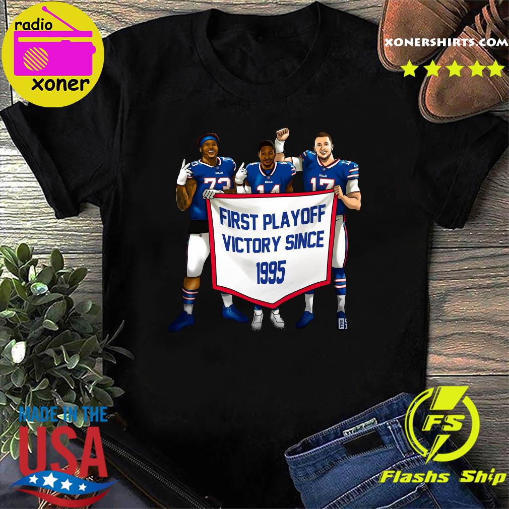 Buffalo Bills First Playoff Victory Since 1995 Shirt