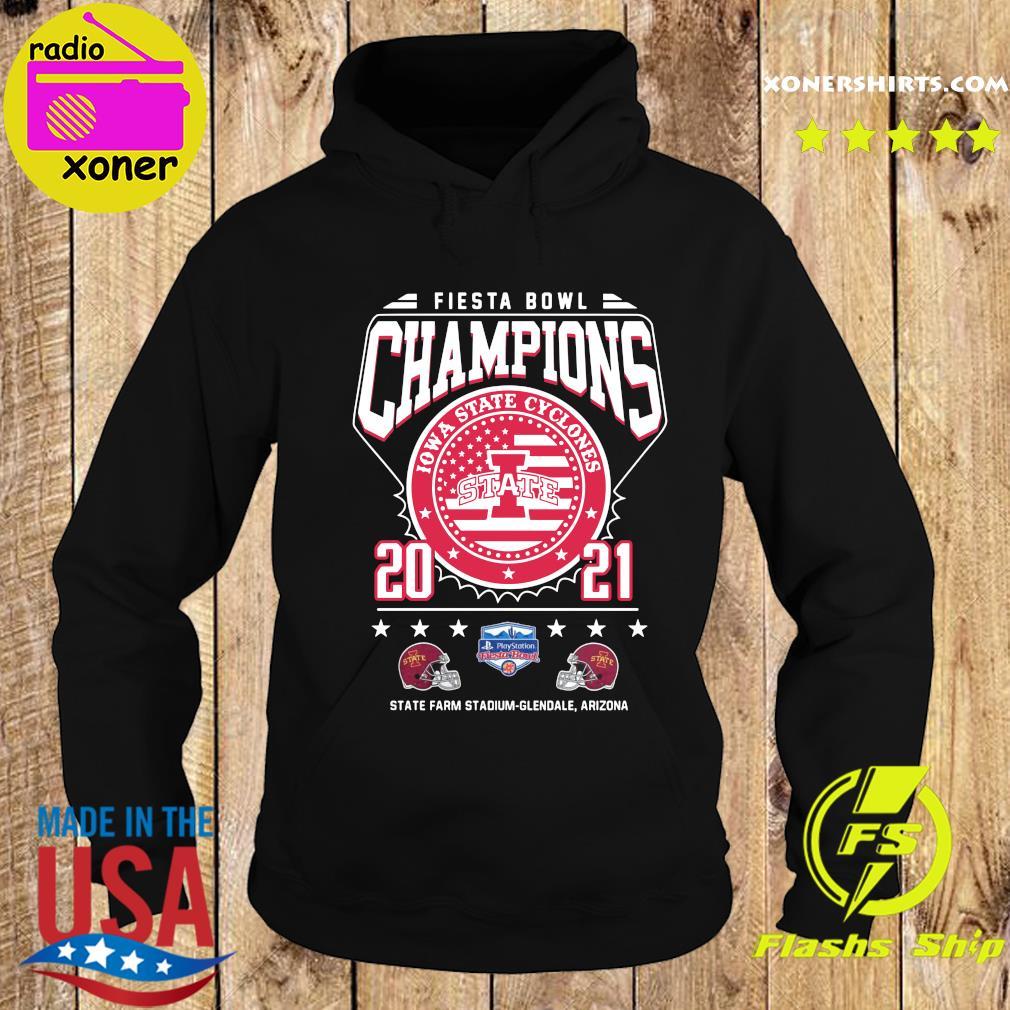Fiesta Bowl Champions Iowa State Cyclones State 2021 State Farm Stadium Glendale Arizona Shirt Hoodie