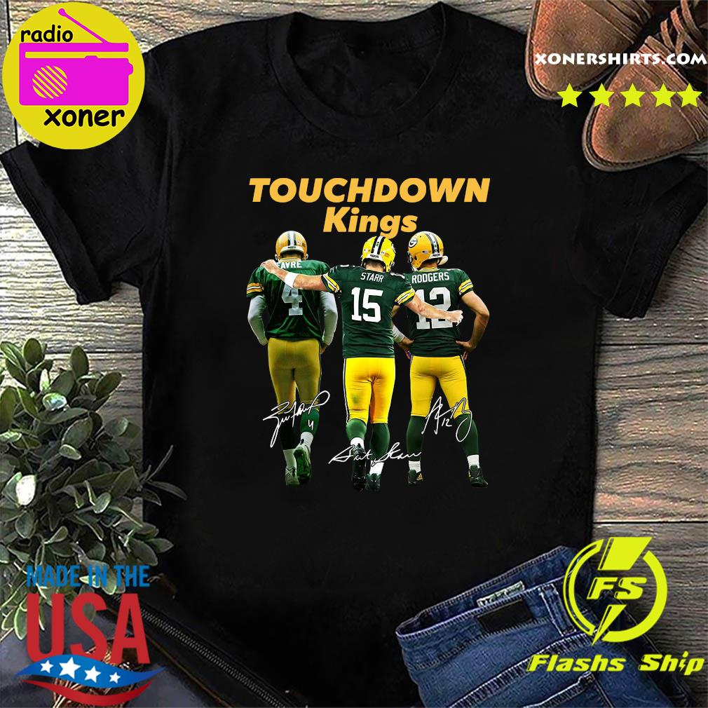 Green Bay Packers Touchdown Kings Brett Favre 4 Bart Starr 15 Aaron Rodgers 12 Signatures T-Shirt