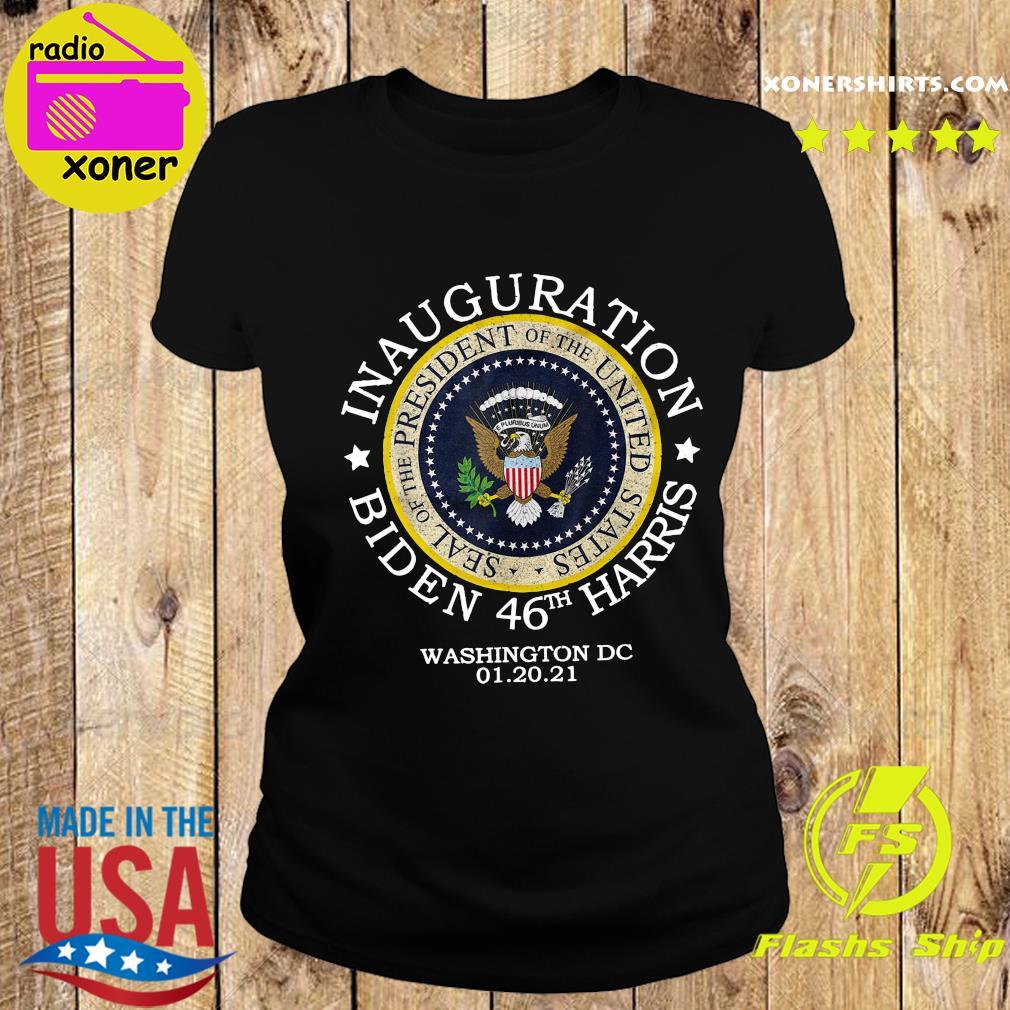 Inauguration Biden 46th Harris Washington Dc 01 20 2021 Seal Of President Shirt Ladies tee