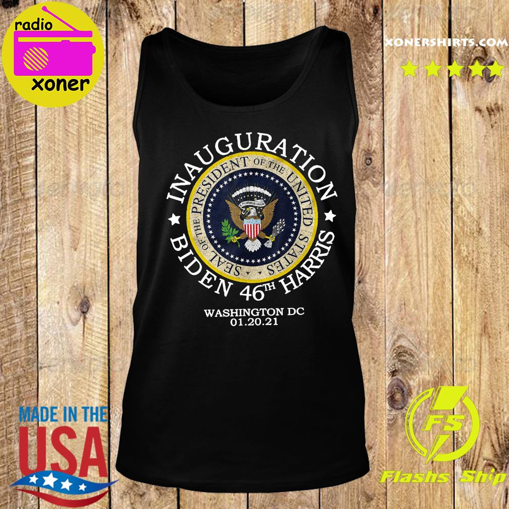 Inauguration Biden 46th Harris Washington Dc 01 20 2021 Seal Of President Shirt Tank top