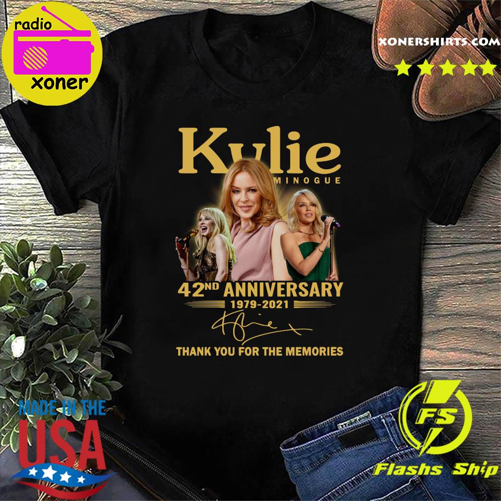 Kylie Minogue 42nd Anniversary 1979 2021 Thank You For The Memories Signature Shirt