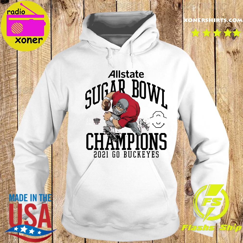Official Ohio State Buckeyes Allstate Sugar Bowl Champions 2021 Go Buckeyes Shirt Hoodie